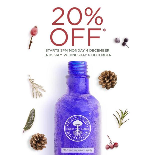 Neals Yard 20% off Monday 4th December to Wednesday 6th December