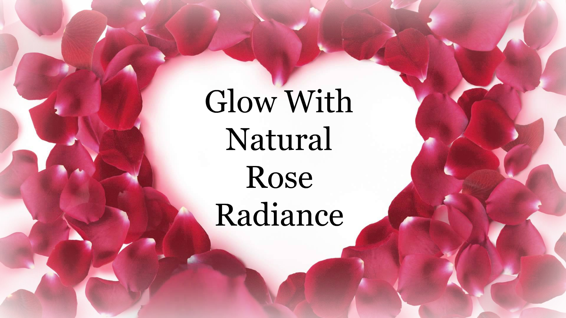 Glow With Natural Beauty